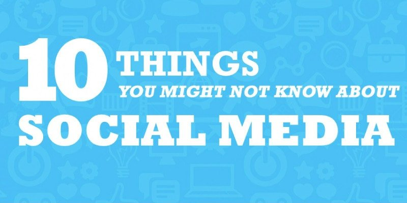10 things you may not know about social media
