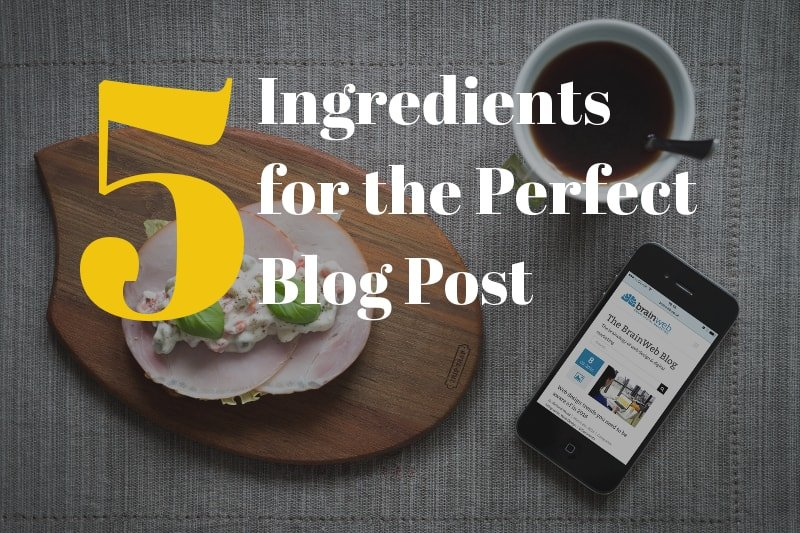 5 ingredients for the perfect blog post