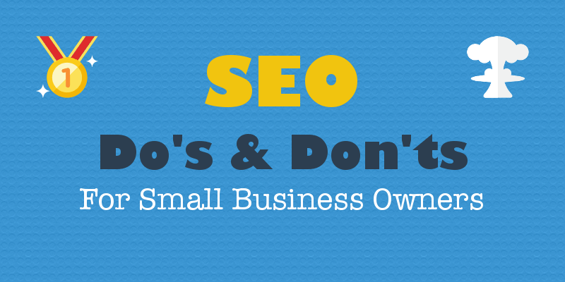 Small Business SEO Do's and Don'ts